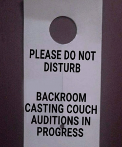 please-do-not-disturb-backroom-casting-couch-auditions-in-progress-25913720