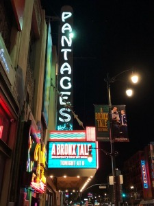 The exciting exterior of the Pantages Theatre.  Photo by Karen Salkin.