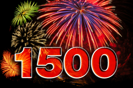 SPECIAL DAY: MY 1,500TH COLUMN!