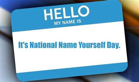 National-Name-Yourself-Day